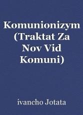 Komunionizym (Traktat Za Nov Vid Komuni)