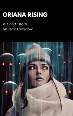 Oriana Rising- Flash Fiction Challenge