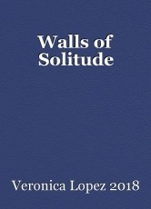Walls of Solitude