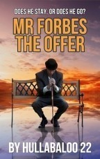 Mr Forbes 4. The Offer