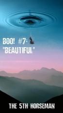 Boo! #7 - Beautiful