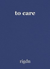 to care