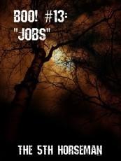 Boo! #13 - Jobs