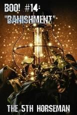 Boo! #14 - Banishment