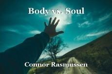 Body vs. Soul