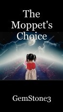 The Moppet's Choice