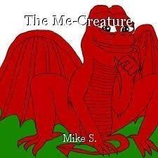 The Me-Creature