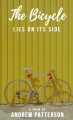The Bicycle Lies On Its Side