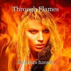 Through Flames