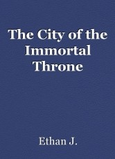 The City of the Immortal Throne