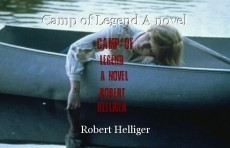 Camp of Legend A novel