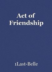 Act of Friendship