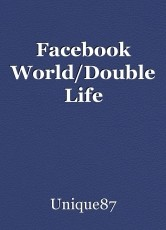 Facebook World/Double Life