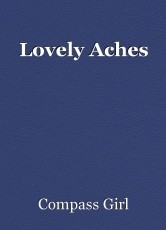 Lovely Aches