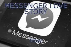 MESSENGER LOVE STORY