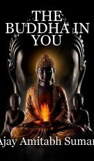 THE BUDDHA IN YOU