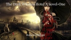 The Dark Witches Hotel A novel-One