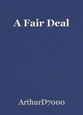 A Fair Deal