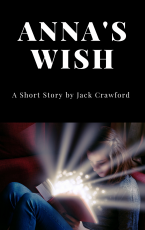 Anna's Wish- Flash Fiction Challenge