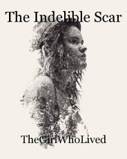 The Indelible Scar