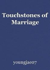 Touchstones of Marriage