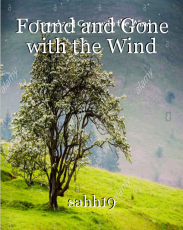 Found and Gone with the Wind