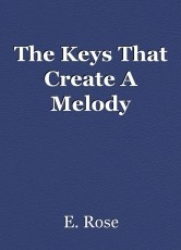 The Keys That Create A Melody