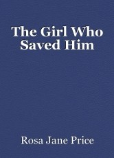 The Girl Who Saved Him
