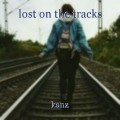 lost on the tracks