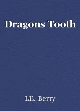 Dragons Tooth