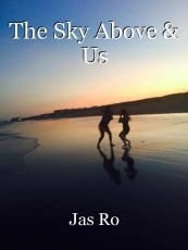 The Sky Above & Us