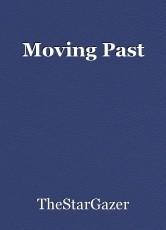 Moving Past