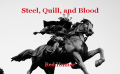 Steel, Quill, and Blood