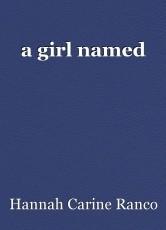 a girl named