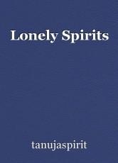 Lonely Spirits