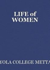 LIFE of WOMEN