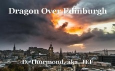 Dragon Over Edinburgh
