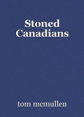 Stoned Canadians