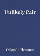 Unlikely Pair