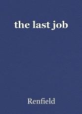 the last job