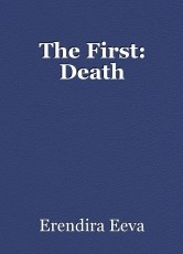 The First: Death