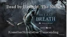 Dead by Daylight: The Nurse