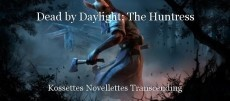 Dead by Daylight: The Huntress