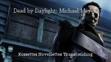 Dead by Daylight: Michael Meyers