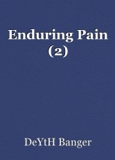 Enduring Pain (2)