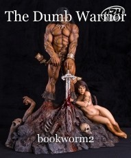 The Dumb Warrior