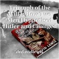 Triumph of the Will?: How Two Men Hypnotised Hitler and Changed the World