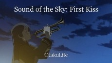 Sound of the Sky: First Kiss
