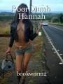 Poor Dumb Hannah
