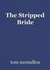 The Stripped Bride